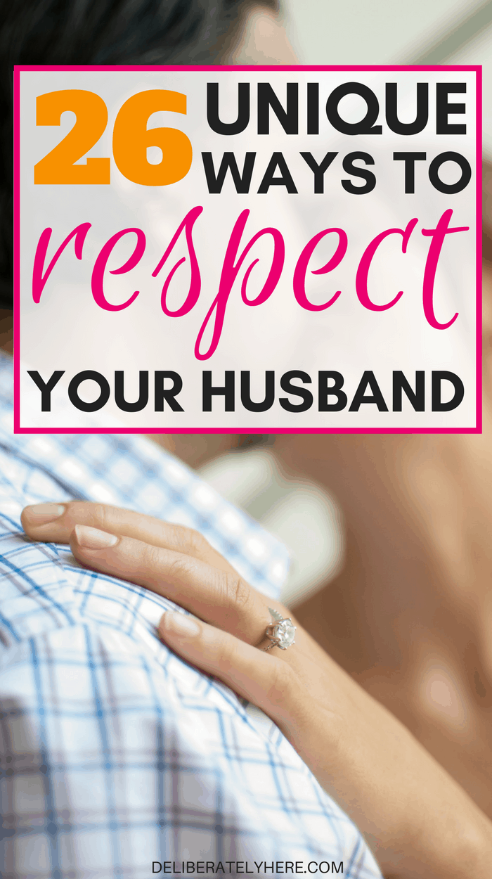 26 unique and creative ways to respect your husband   show your husband respect with these small gestures