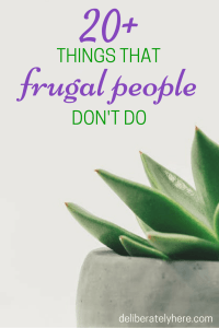 Over 20 Different Ways That Highly Frugal People Save Money