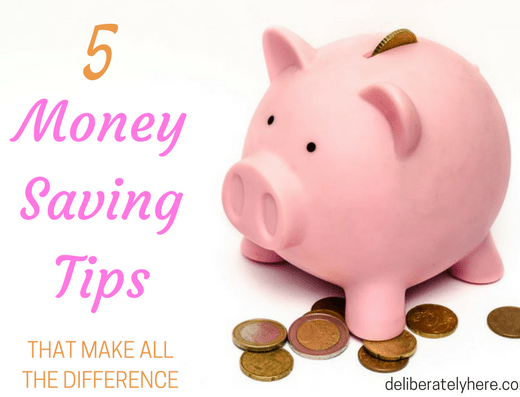 5 Money Saving Tips That Make All The Difference in How You Save