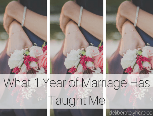 What 1 Year of Marriage Has Taught Me