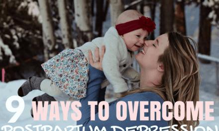 9 Ways to Overcome Postpartum Depression