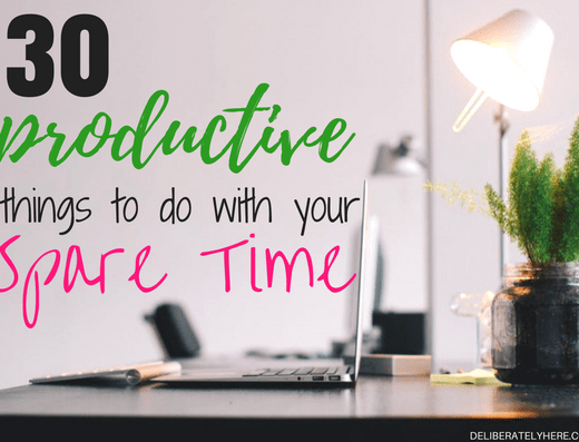 30 Productive Things to do With Your Spare Time