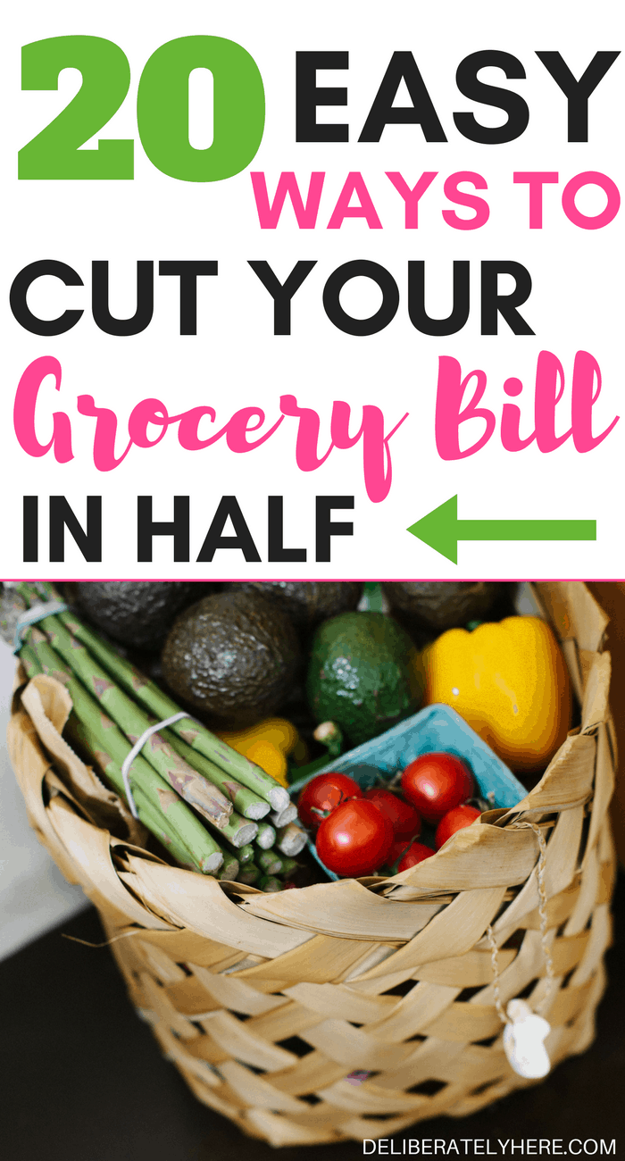 20 easy ways to cut your grocery bill in half to save money and stay on budget