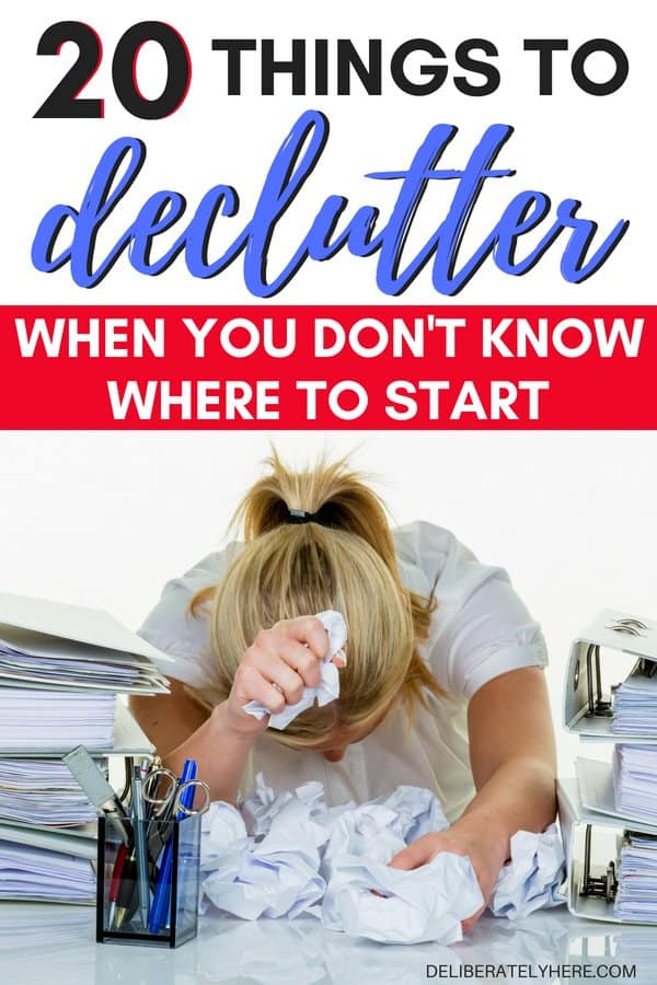 What to declutter when you don't know where to start. Declutter and organize your house when the mess is overwhelming. Declutter ideas to help you create organized clutter. Clutter organization solutions when you don't know where to start. Get organized home ideas on a budget with these smart declutter tips and ideas.