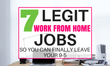 Legit Work From Home Jobs (So You Can Finally Leave Your 9-5)