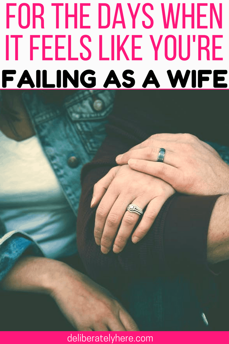For the Days When it Feels Like You're Failing as a Wife