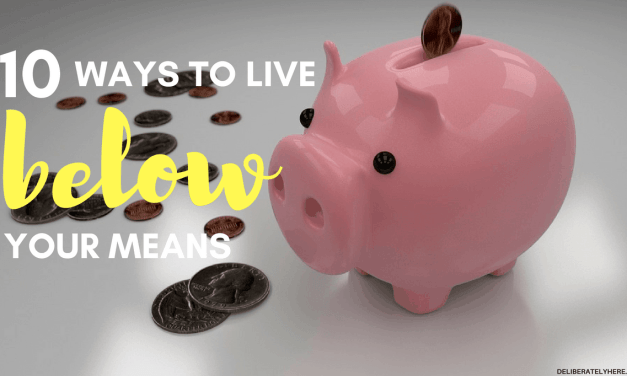 How to Live Below Your Means (& 5 Reasons Why You Should)