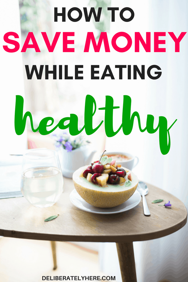 How to save money while eating healthy | save money with these healthy eating tips and tricks | eat healthy and save money | eat healthy on a budget