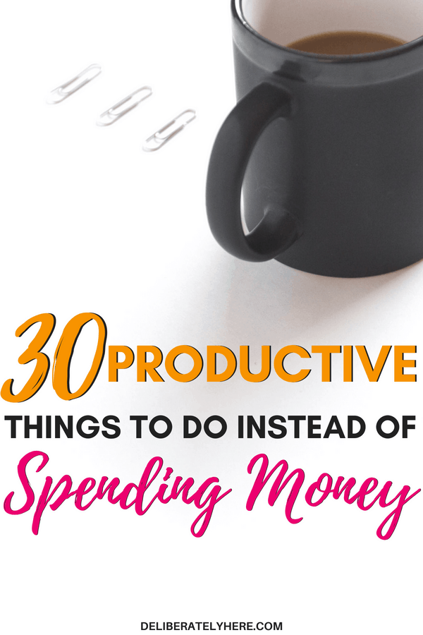 30 productive things to do instead of spending money. Don't let boredom steal your money - save money by finding free activities to do. Save money and be productive in your day.