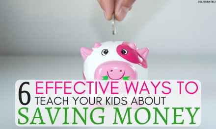 6 Ways to Teach Your Kid About Saving Money