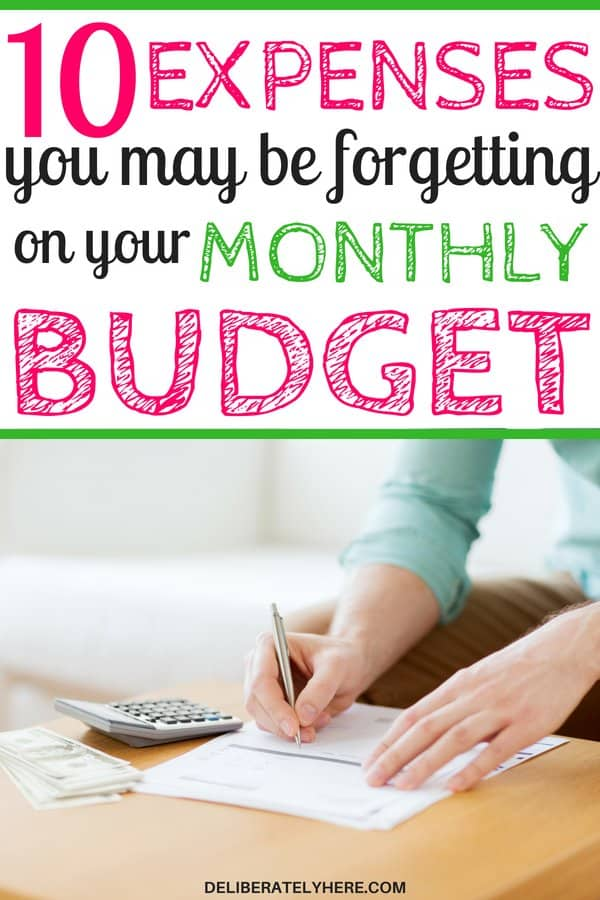 10 expenses you may be forgetting about on your monthly budget. Don't forget about these 10 vital expenses on your monthly budget. Learn how to budget. Create a budget that works for you and put these 10 things on your budget.