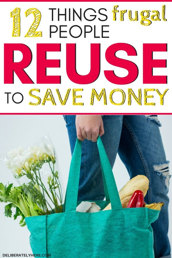 12 items to reuse to save money. Things frugal people reuse to easily save money every month. Surprising things that can be reused to save money month after month.