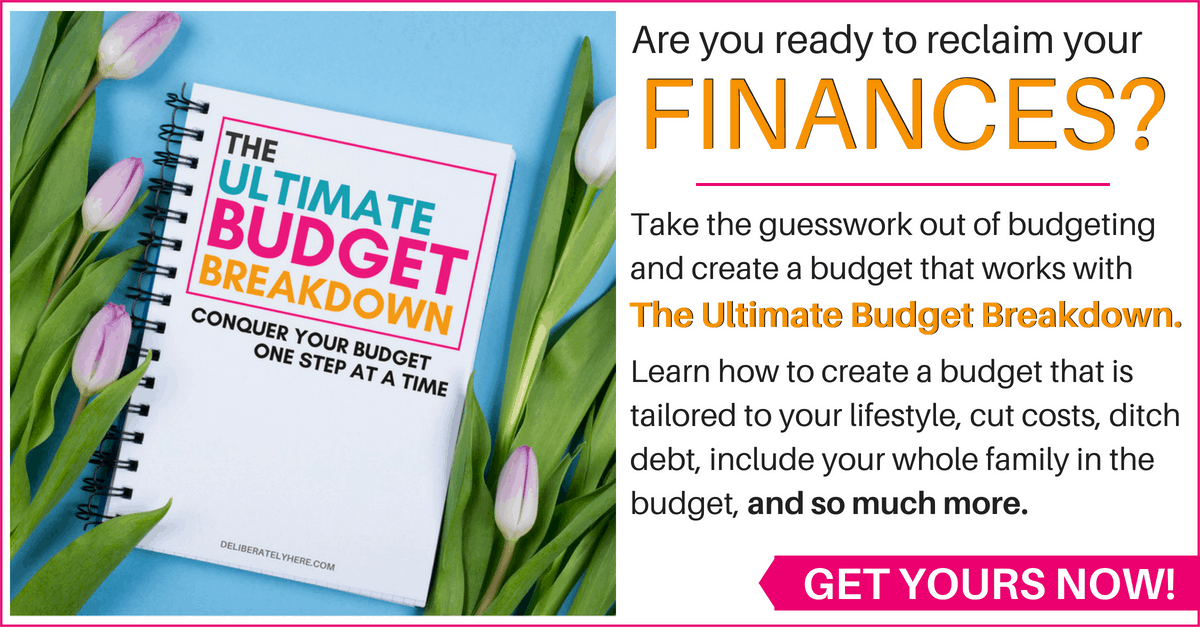 Create a budget that works for you - the Ultimate Budget Breakdown