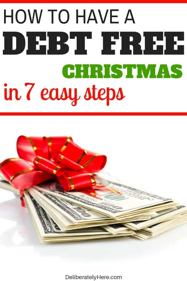 How to have a debt free Christmas in 7 easy steps. Save money this holiday season with these frugal living tips for beginners. Save money on Christmas with these easy money saving tips. Save money fast. stay on budget this Christmas. How to create a Christmas budget that you can stick to this holiday season.