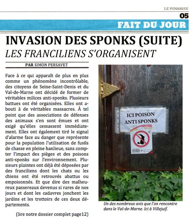 Invasion des sponks. Les Franciliens s'organisent