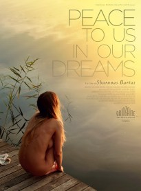 Sharunas Bartas, Peace to us in our dreams