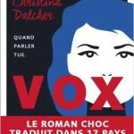Vox,de Christina Dalcher, traduit de l'anglais par Michael Belano, NiL éditions, 2019