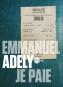 Emmanuel Adely pour ceux qui perdent le fil (financier)