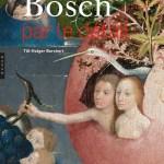 """Till-Holger Borchert, Bosch par le détail, éditions Hazan (""""compact""""), février 2020 320 pages, 19,95€"""