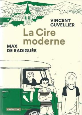 La Cire moderne © Cuvellier et Radiguès - Casterman 2017