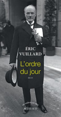 Eric Vuillard, L'Ordre du jour, Actes Sud, coll. Un endroit où aller