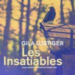 Gila Lustiger, Les Insatiables, Actes Sud