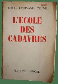 Céline - L'école des cadavres - Denoël