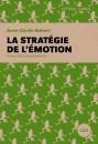 <em></noscript>La Stratégie de l'émotion</em>, d'Anne-Cécile Robert, pour lesgrenouilles