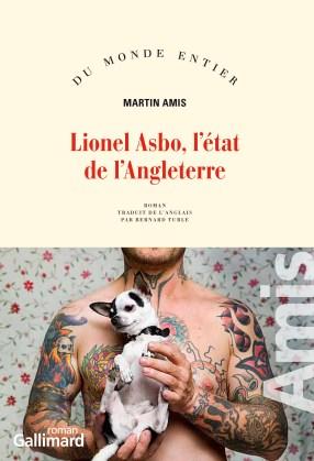 "Martin Amis, ""Lionel Asbo, l'état de l'Angleterre"", Gallimard"
