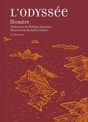 L'Odyssée, traduction de Philippe Jaccottet (La Découverte). Une ordonnance littéraire pour les électeurs de Mélenchon, par le Dr Sophie Rabau