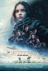 Rogue One: A Star Wars Story, space opera de Gareth Edwards, avec Felicity Jones, Mads Mikkelsen, Diego Luna…