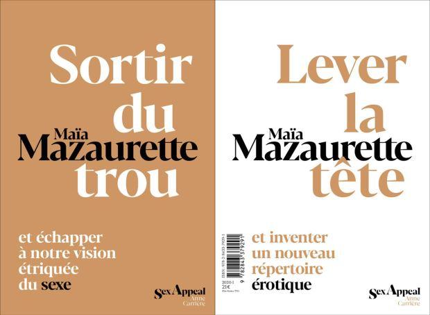 Maïa Mazaurette,Sortir du Trou. Lever la tête, Anne Carrière Editions, 2020