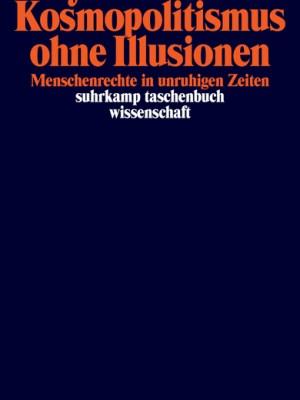 Kosmopolitismus ohne Illusionen