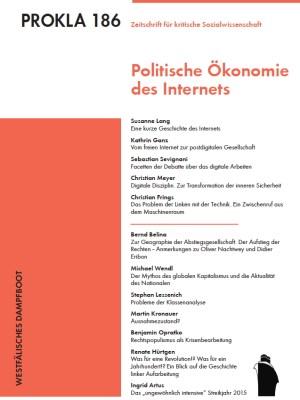 Prokla 186: Politische Ökonomie des Internets
