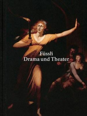 Füssli Drama und Theater