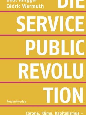 Die Service-Public-Revolution