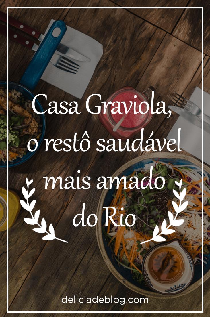 Saiba tudo sobre o restaurante organico Casa Graviola, no Rio de Janeiro. Cardapio, preços, fotos e muito mais!