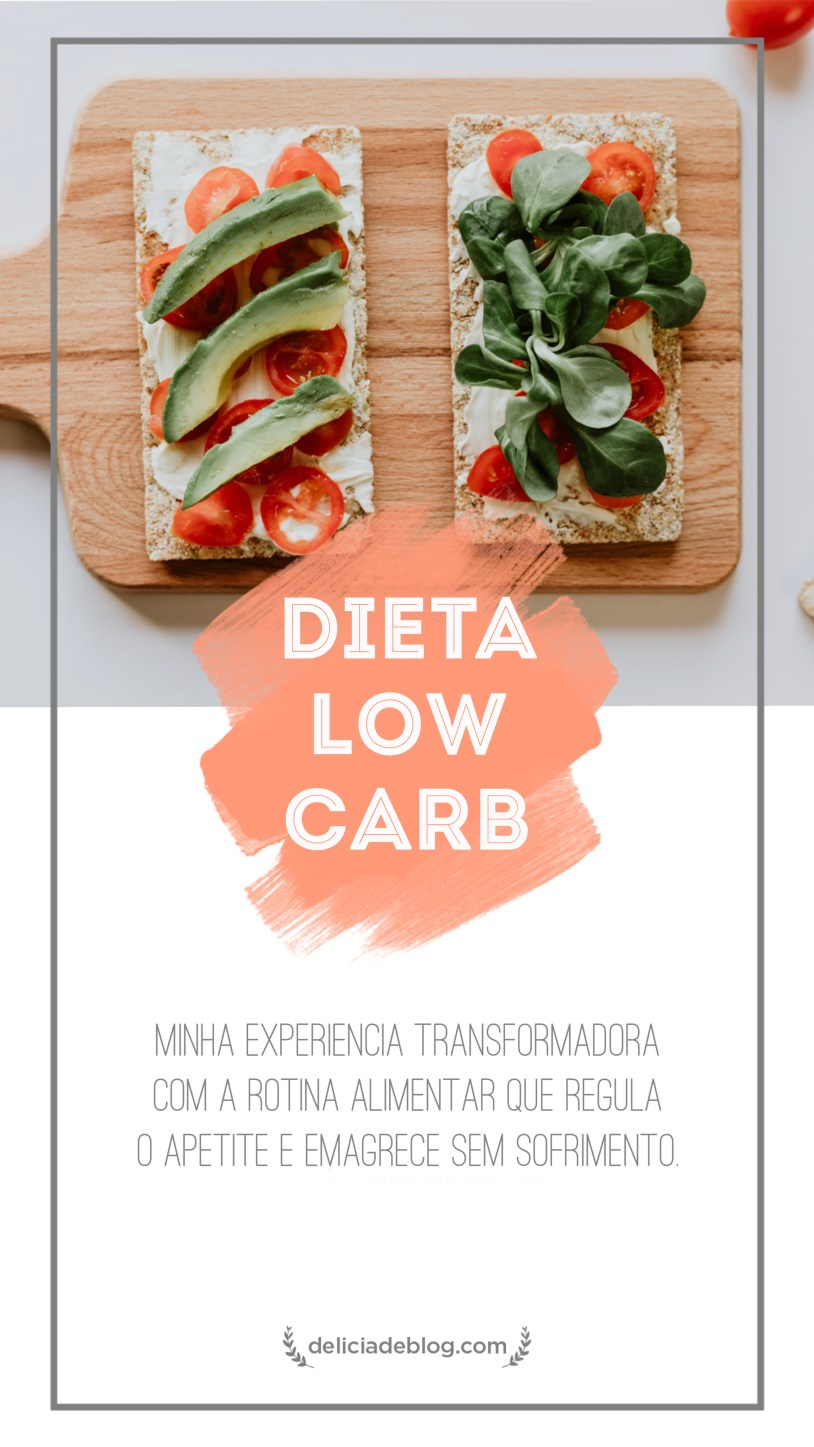 Minha experiencia com a dieta low carb: quais os alimentos permitidos, os beneficios e o impacto na saude e no emagrecimento.