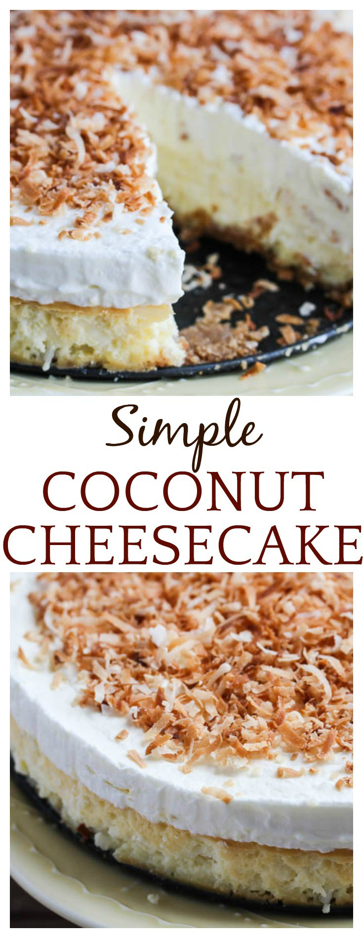 Do you love homemade cheesecake, but hate the hassle of making them? Try this Simple Coconut Cheesecake using The Cheesecake Factory at Home mix! So easy, so delicious! It's a delicious dessert recipe that's perfect for every occasion from holidays to just because! #ad #MyCheesecake #CheesecakeFactoryatHome #cheesecake #coconut #coconutcheesecake #baking #dessert #easyrecipe