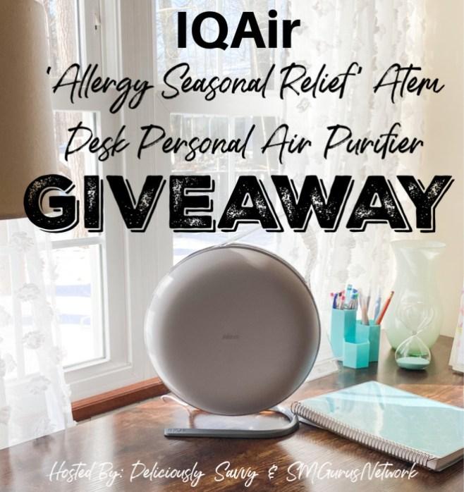 IQAir 'Allergy Seasonal Relief' Atem Desk Personal Air Purifier Giveaway ~ Ends 4/2 @IQAir @deliciouslysavv #MySillyLittleGang