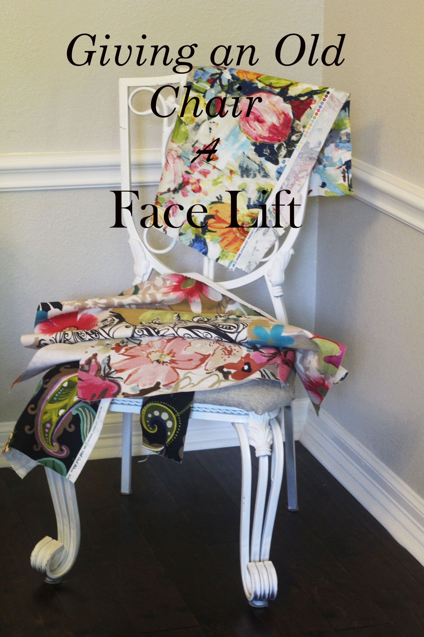 Giving an Old Chair a Face Lift…..