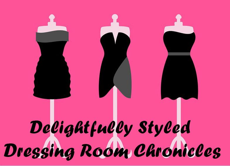 Dressing Room Chronicles…. (Take 1)