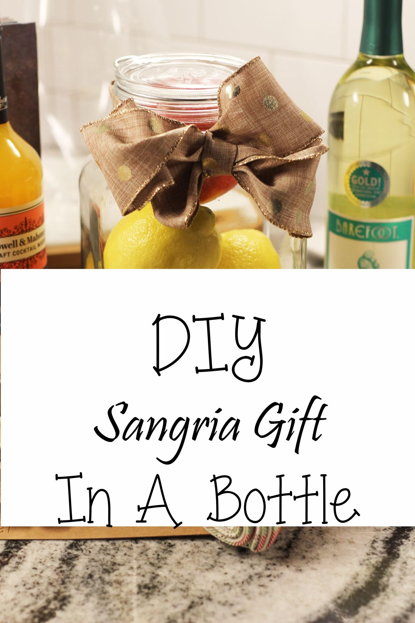 DIY Sangria Date Night In A Bottle…..