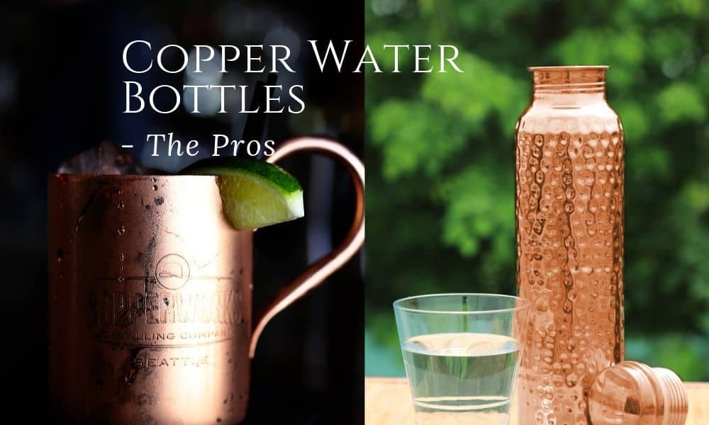 copper water bottle and the copper glass