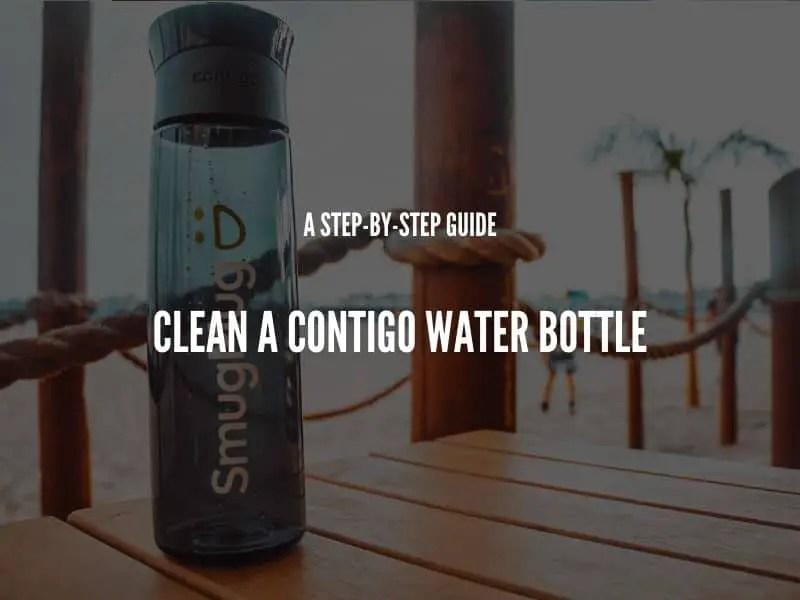 Clean a Contigo water bottle