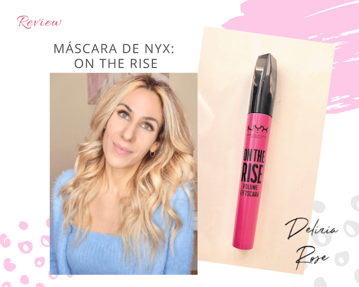 Máscara de pestañas de Nyx On the Rise: mi opinión