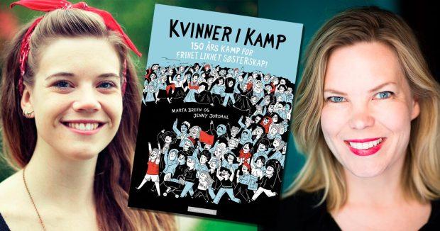 "As autoras de ""Mulheres na Luta"", Marta Breen e Jenny Jordahl"