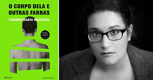 O Corpo Dela e Outras Farras - Carmen Maria Machado