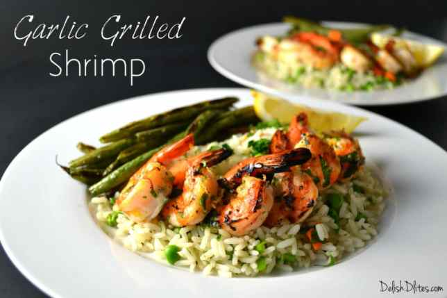Garlic Grilled Shrimp | Delish D'Lites