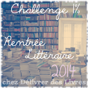 Logo Challenge 1% Rentrée Littéraire - Blog Délivrer des livres